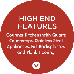 High End Features | Gournmet Kitchens with Quartz Countertops, Stainless Steel Appliances, Full Backsplashes and Plank Flooring