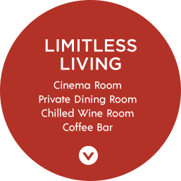 Limitless Living | Cinema Room, Private Dining Room, Chilled Wine Room, Coffee Bar